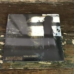 Amertume - Fable et délabre CD